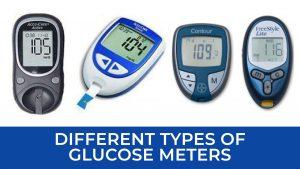 types of glucose meters