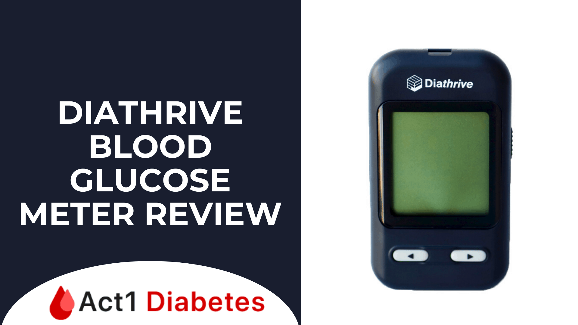 DiaThrive Blood Glucose Meter Review