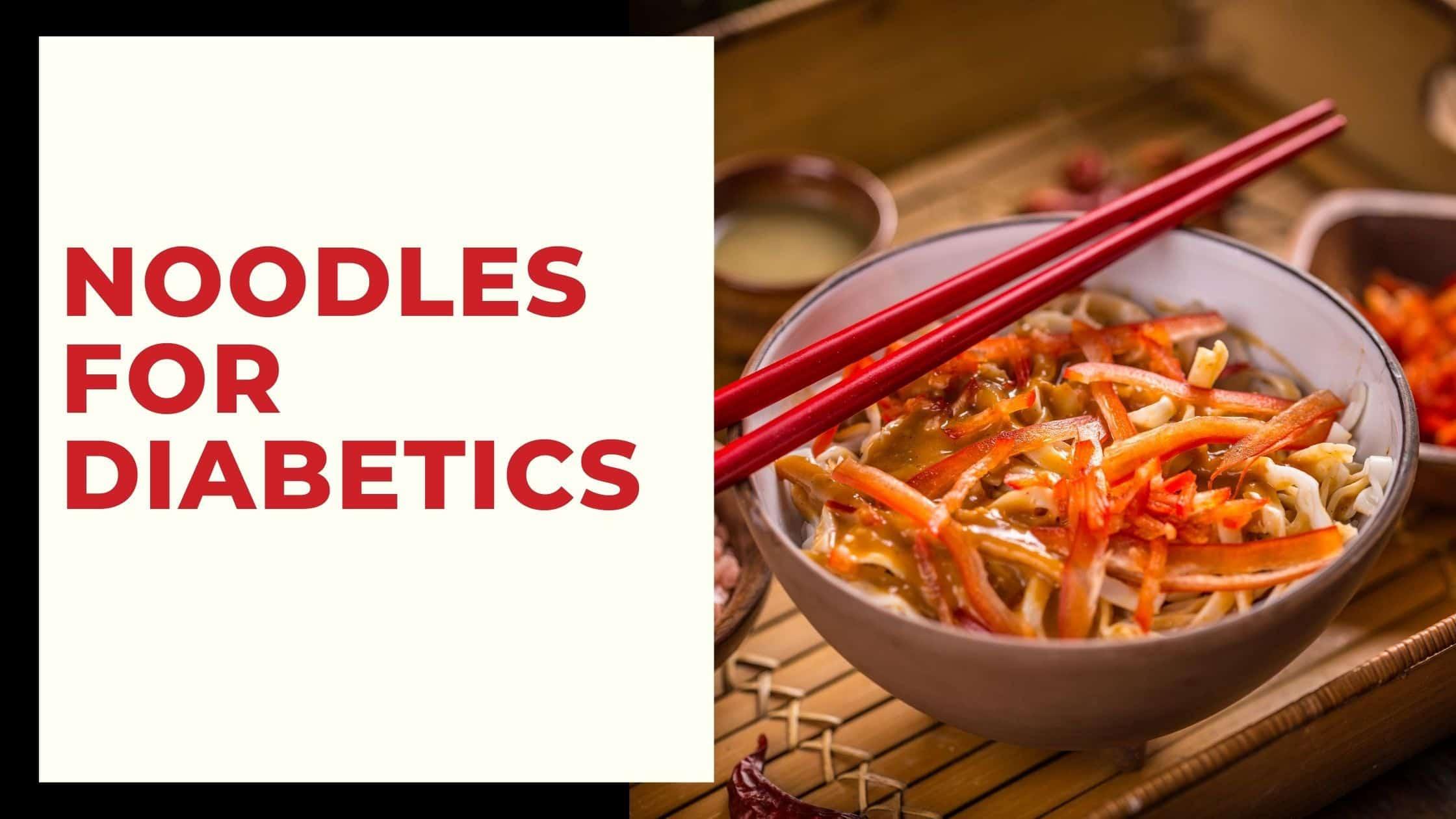 best noodles for diabetics