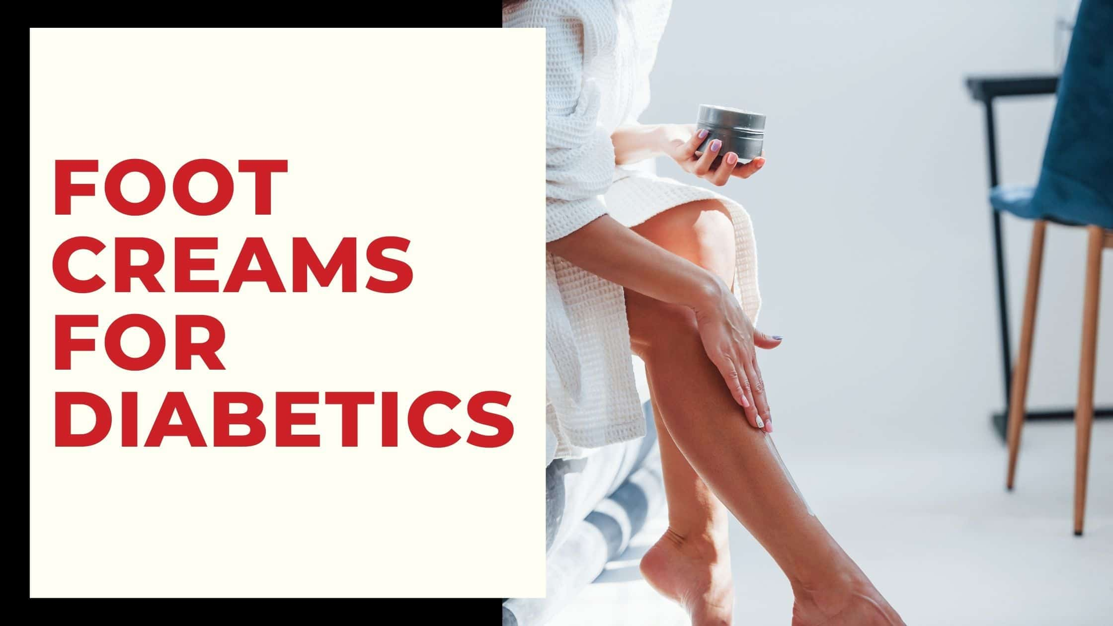 best foot creams for diabetics