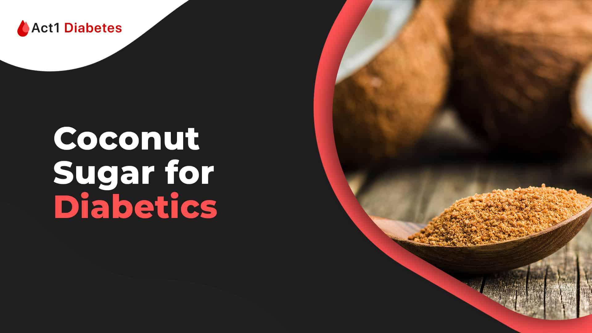 is coconut sugar good for diabetics?