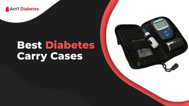 Best diabetes carry cases